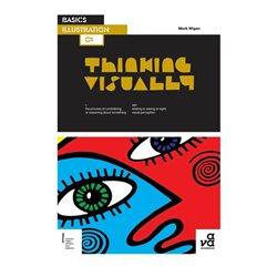 """Мыслить визуально. Серия """"Основы иллюстрирования"""" / Thinking Visually. Basics Illustrations"""