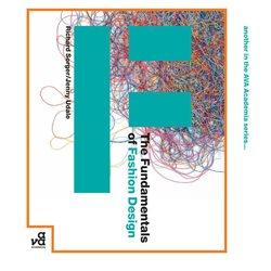 Основные принципы модного дизайна / The Fundamentals of Fashion Design